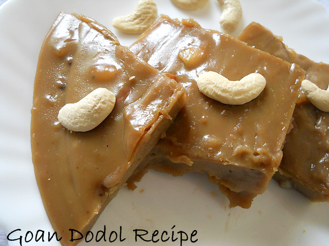 Dodol Recipe - Goan Sweet