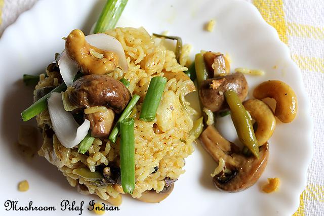 Mushroom Pilaf Indian – Mushroom Pulao