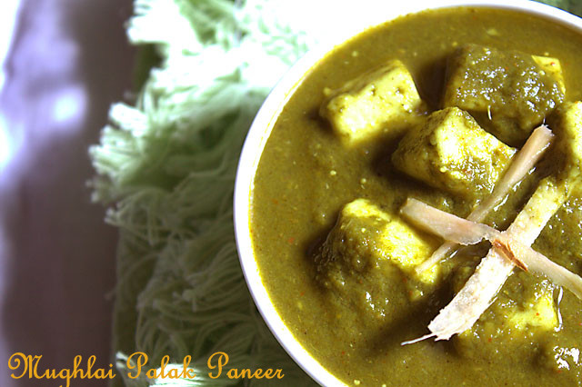 Mughlai Palak Paneer &#8211; Mughlai Cottage Cheese